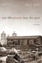 Say This Prayer into the Past Book Cover