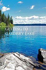 Getting to Gardisky Lake Book Cover