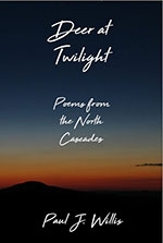 Deer at Twilight: Poems from the North Cascades Book Cover